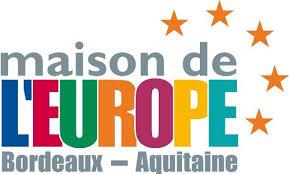 Maison de l'Europe Bordeaux - Aquitaine